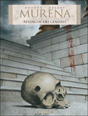 MURENA #08. LA VENGANZA DE LAS CENIZAS