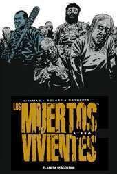 LOS MUERTOS VIVIENTES INTEGRAL #05
