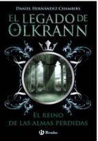 EL LEGADO DE OLKRANN #03: EL REINO DE LAS ALMAS PERDIDAS
