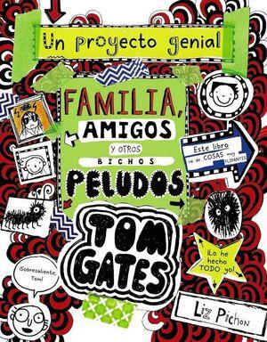 TOM GATES: FAMILIA AMIGOS Y OTROS BICHOS PELUDOS