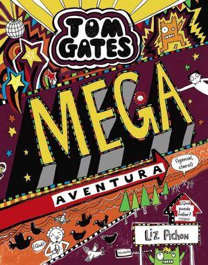 TOM GATES: MEGA AVENTURA GENIAL CLARO!