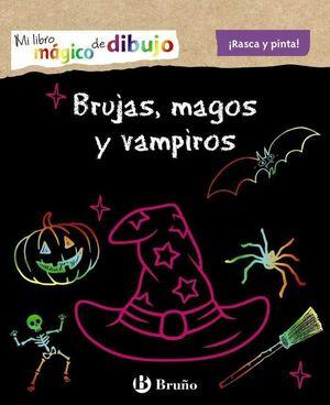 MI LIBRO MAGICO DE DIBUJO. BRUJAS, MAGOS Y VAMPIROS