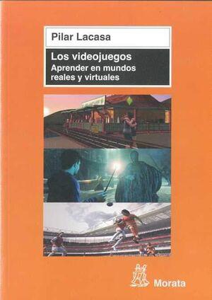 LOS VIDEOJUEGOS: APRENDER EN MUNDOS REALES Y VIRTUALES