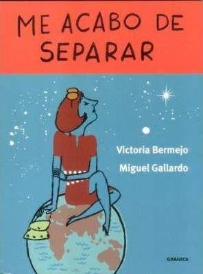ME ACABO DE SEPARAR