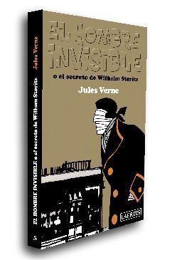 EL HOMBRE INVISIBLE O EL SECRETO DE WILHEM STORITZ