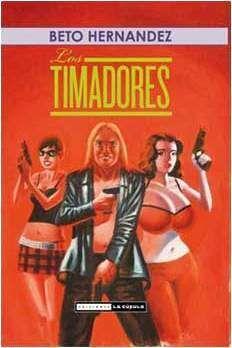 LOS TIMADORES