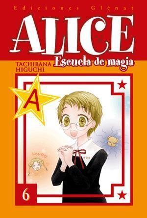 ALICE ESCUELA DE MAGIA #06