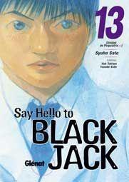 SAY HELLO TO BLACK JACK #13