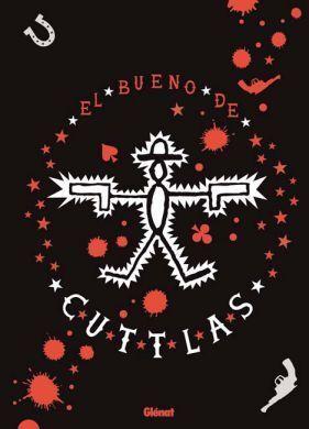 EL BUENO DE CUTTLAS #01 (INTEGRAL)