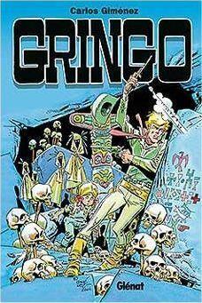 GRINGO 01 (DE 2) (CARLOS GIMENEZ)