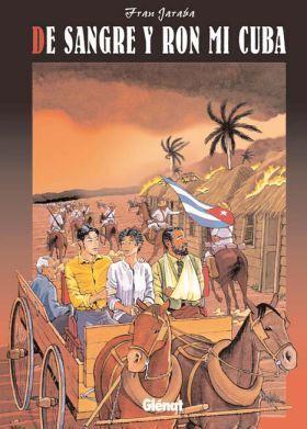 DE SANGRE Y RON, MI CUBA