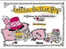 LOLITA BUTTERFLY. CONFESIONES DE UNA FASHION VICTIM DE 8 AÑOS