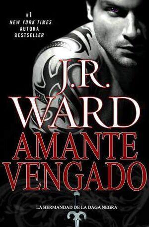 LA HERMANDAD DE LA DAGA NEGRA VOL. 7: AMANTE VENGADO