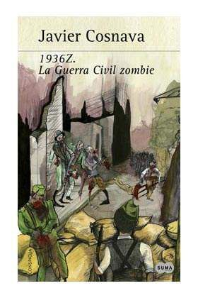 1936 Z. LA GUERRA CIVIL ZOMBIE