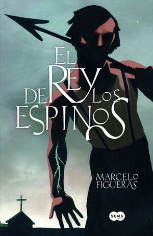 EL REY DE LOS ESPINOS
