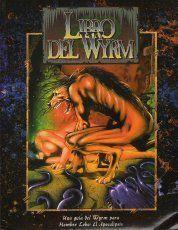 HOMBRE LOBO: EL LIBRO DEL WYRM 2EDICION