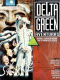 CTHULHU ACTUAL: DELTA GREEN-AVENTURAS