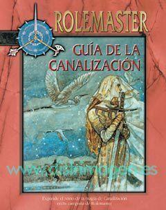 ROLEMASTER: GUIA DE LA CANALIZACION