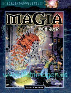 SHADOWRUN: MAGIA EN LAS SOMBRAS