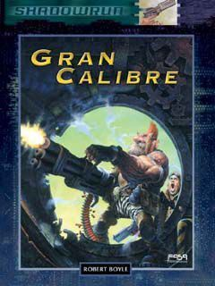 SHADOWRUN: GRAN CALIBRE