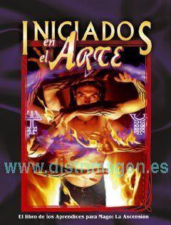 MAGO LA ASCENSION: INICIADOS EN EL ARTE