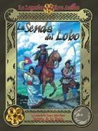 LA LEYENDA DE LOS 5A: SENDA DEL LOBO