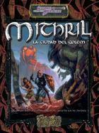 SS: MITHRIL-CIUDAD DEL GOLEM