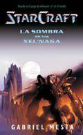 STARCRAFT: LA SOMBRA DE LOS XEL.NAGA