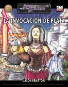 SS: LA INVOCACION DE PLATA