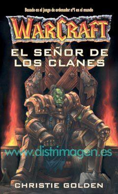 WARCRAFT: EL SEÑOR DE LOS CLANES