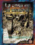 LA LLAMADA DE CTHULHU: LA COSA EN EL UMBRAL
