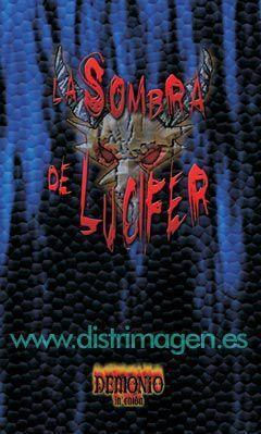 LA SOMBRA DE LUCIFER. DEMONIO LA CAIDA