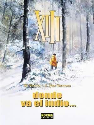 XIII #02. DONDE VA EL INDIO