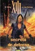 XIII #14. SECRETO DE DEFENSA