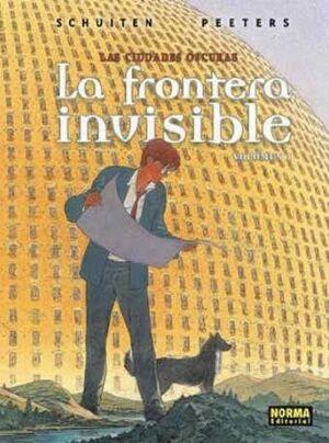 LAS CIUDADES OSCURAS #07. LA FRONTERA INVISIBLE 1