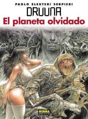 DRUUNA #07. EL PLANETA OLVIDADO
