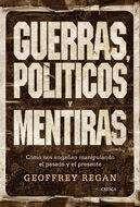 GUERRAS, POLITICOS Y MENTIRAS