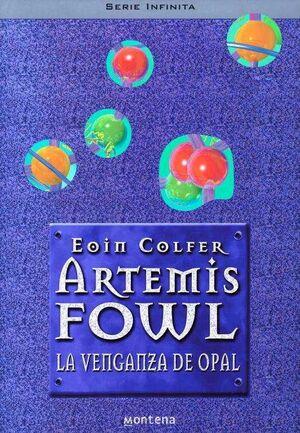 ARTEMIS FOWL 4: LA VENGANZA DE OPAL