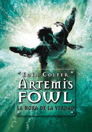 ARTEMIS FOWL 7: LA HORA DE LA VERDAD