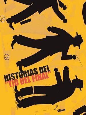 HISTORIAS DEL TIO DEL FINAL