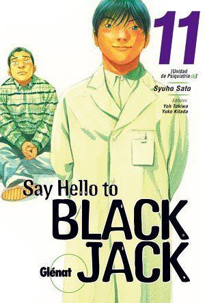 SAY HELLO TO BLACK JACK #11