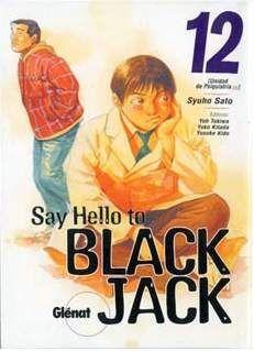 SAY HELLO TO BLACK JACK #12