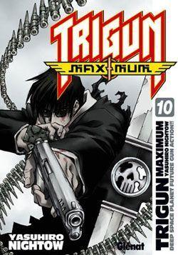 TRIGUN MAXIMUN #10