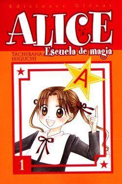 ALICE ESCUELA DE MAGIA #01