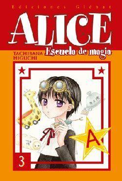 ALICE ESCUELA DE MAGIA #03