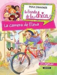 LA BANDA DE LAS CHICAS: LA CARRERA DE ELENA