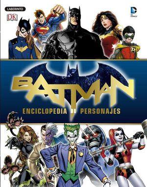 BATMAN: ENCICLOPEDIA DE PERSONAJES