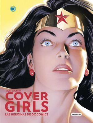 COVERGIRLS. LAS HEROINAS DE DC COMICS