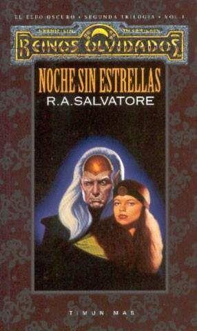 REINOS OLVIDADOS: EL LEGADO DEL DROW VOL.2: NOCHE SIN ESTRELLAS (NUEVA PORT