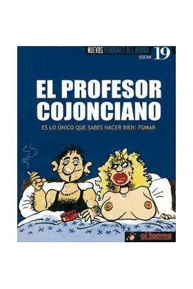 NUEVOS PENDONES DEL HUMOR #19 EL PROFESOR COJONCIANO (OSCAR)